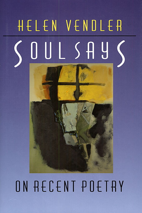 Cover: Soul Says: On Recent Poetry, from Harvard University Press