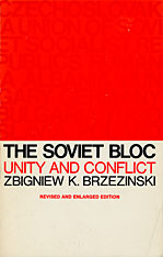 Cover: The Soviet Bloc: Unity and Conflict, Revised and Enlarged Edition