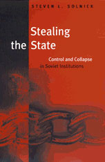 Cover: Stealing the State: Control and Collapse in Soviet Institutions