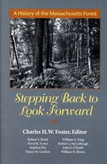 Cover: Stepping Back to Look Forward: A History of the Massachusetts Forest