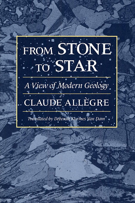 Cover: From Stone to Star: A View of Modern Geology, from Harvard University Press