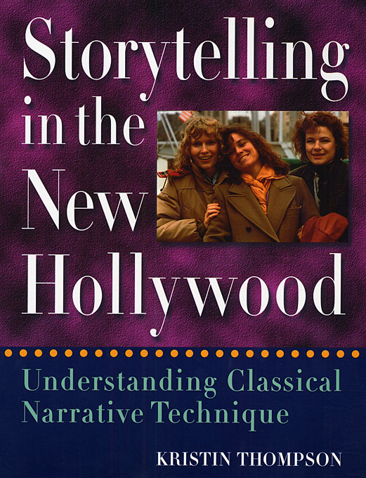 Cover: Storytelling in the New Hollywood: Understanding Classical Narrative Technique, from Harvard University Press