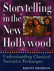 Cover: Storytelling in the New Hollywood: Understanding Classical Narrative Technique