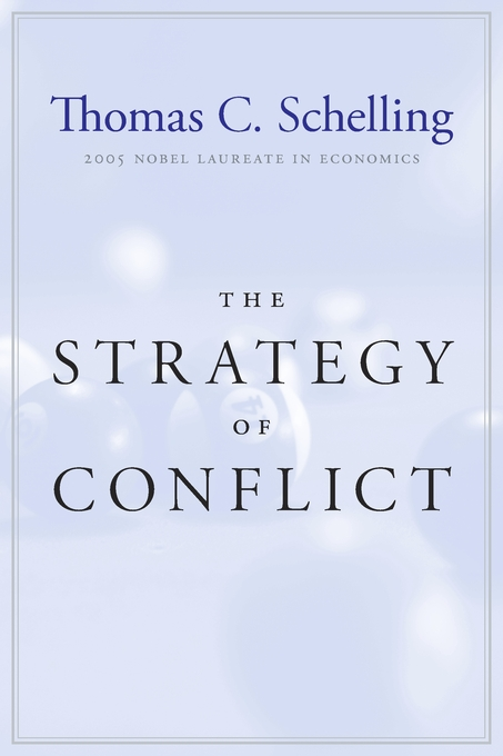 Cover: The Strategy of Conflict: With a New Preface by the Author, from Harvard University Press