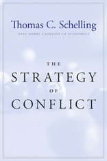 Cover: The Strategy of Conflict: With a New Preface by the Author, by Thomas C. Schelling, from Harvard University Press