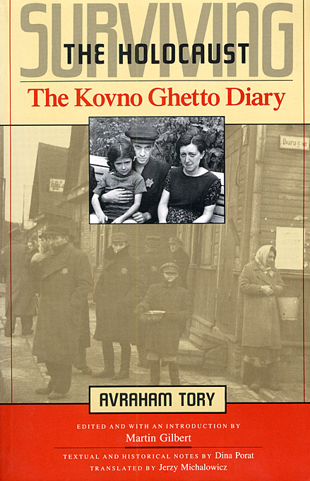 Cover: Surviving the Holocaust: The Kovno Ghetto Diary, from Harvard University Press