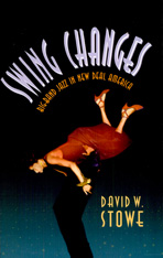 Cover: Swing Changes: Big-Band Jazz in New Deal America