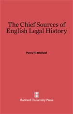 Cover: The Chief Sources of English Legal History