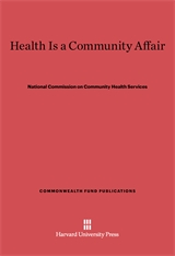 Cover: Health Is a Community Affair: Report of the National Commission on Community Health Services