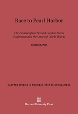 Cover: Race to Pearl Harbor: The Failure of the Second London Naval Conference and the Onset of World War II