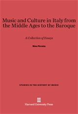 Cover: Music and Culture in Italy from the Middle Ages to the Baroque: A Collection of Essays