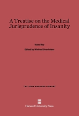 Cover: A Treatise on the Medical Jurisprudence of Insanity