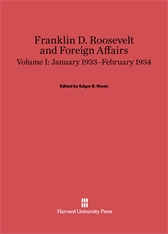 Cover: Franklin D. Roosevelt and Foreign Affairs, Volume 1: January 1933–February 1934