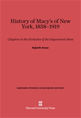 Cover: History of Macy's of New York, 1853-1919