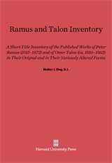 Cover: Ramus and Talon Inventory: A Short-Title Inventory of the Published Works of Peter Ramus (1515–1572) and of Omer Talon (ca. 1510–1562) in Their Original and in Their Variously Altered Forms