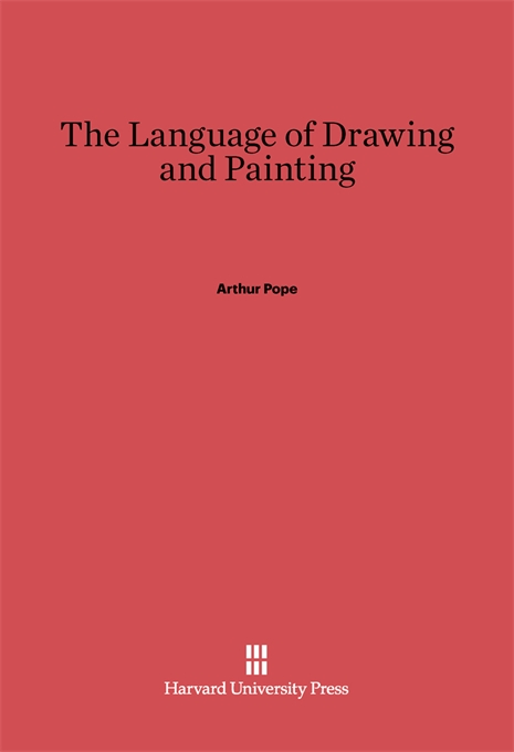 Cover: The Language of Drawing and Painting, from Harvard University Press