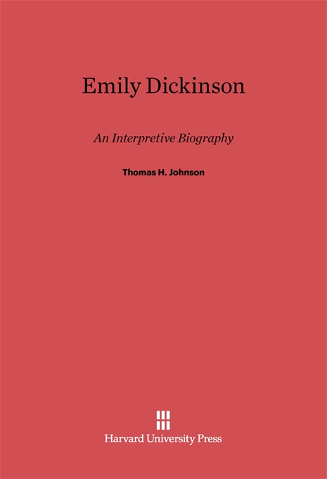 Cover: Emily Dickinson: An Interpretive Biography, from Harvard University Press