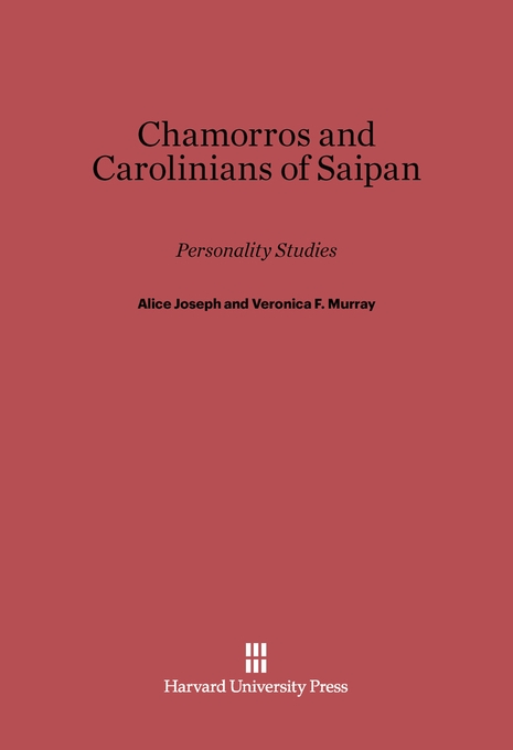Cover: Chamorros and Carolinians of Saipan: Personality Studies, from Harvard University Press