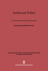 Cover: Antitrust Policy: An Economic and Legal Analysis