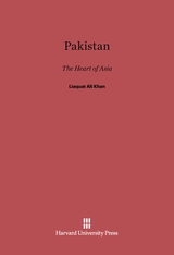 Cover: Pakistan: The Heart of Asia, Speeches in the United States and Canada, May and June, 1950 by the Prime Minister of Pakistan