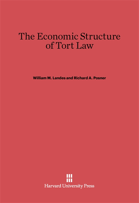 Cover: The Economic Structure of Tort Law, from Harvard University Press