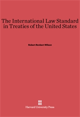 Cover: The International Law Standard in Treaties of the United States