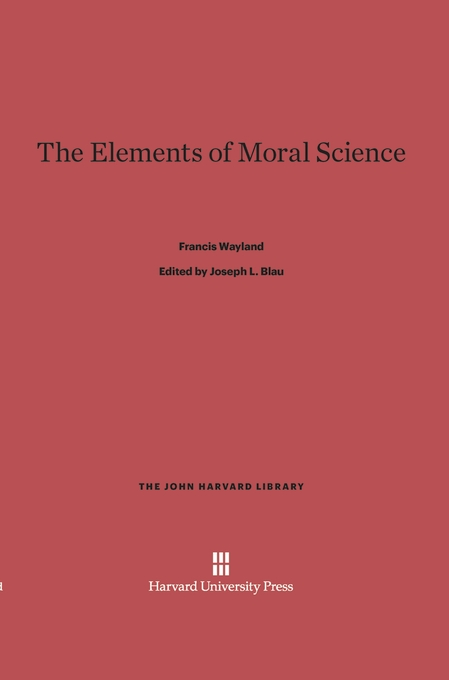 Cover: The Elements of Moral Science, from Harvard University Press