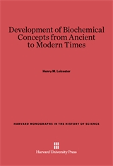 Cover: Development of Biochemical Concepts from Ancient to Modern Times