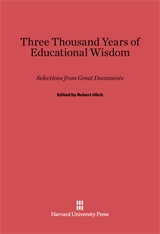 Cover: Three Thousand Years of Educational Wisdom: Selections from Great Documents