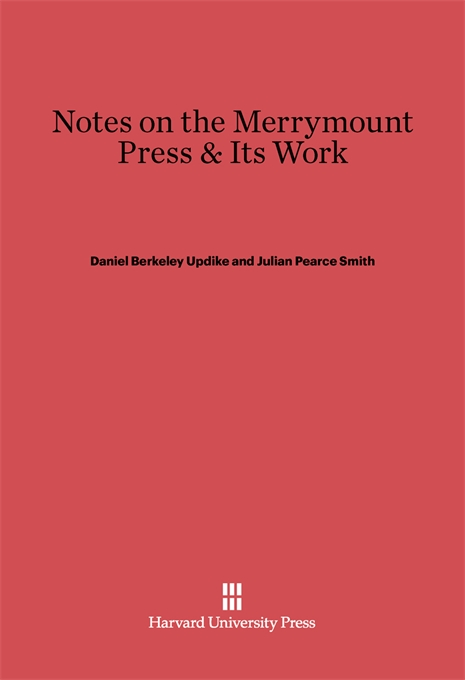 Cover: Notes on the Merrymount Press & Its Work, from Harvard University Press