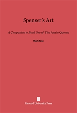 Cover: Spenser's Art: A Companion to Book One of <i>The Faerie Queene</i>