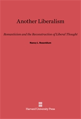 Cover: Another Liberalism: Romanticism and the Reconstruction of Liberal Thought