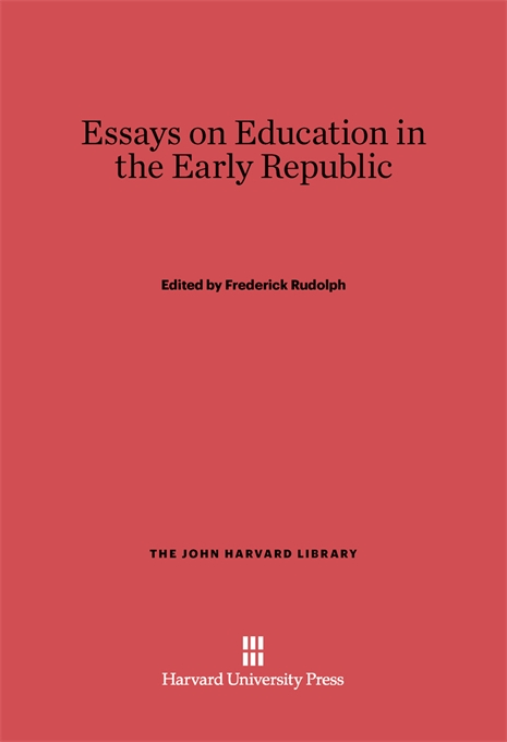 Cover: Essays on Education in the Early Republic, from Harvard University Press