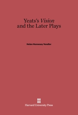 Cover: Yeats's <i>Vision</i> and the Later Plays in E-DITION