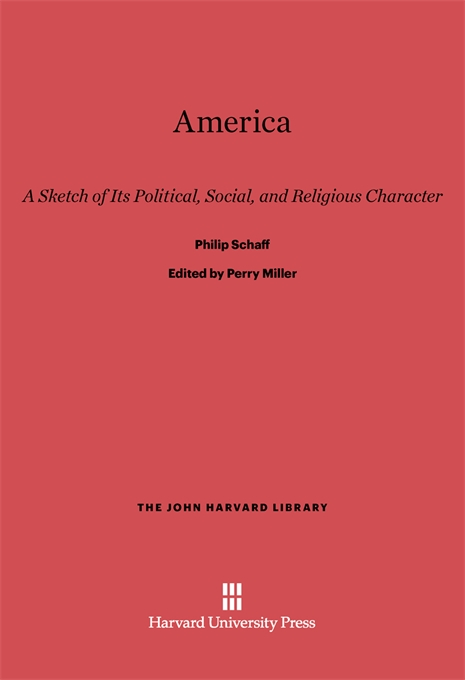 Cover: America: A Sketch of Its Political, Social, and Religious Character, from Harvard University Press