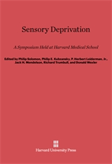 Cover: Sensory Deprivation: A Symposium Held at Harvard Medical School