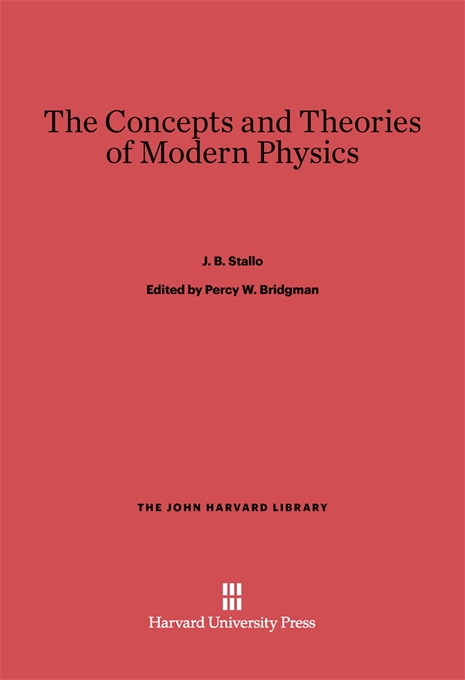 Cover: The Concepts and Theories of Modern Physics, from Harvard University Press