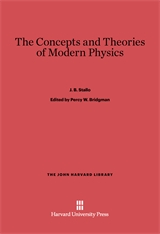 Cover: The Concepts and Theories of Modern Physics