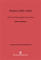 Cover: Exeter, 1540-1640: The Growth of an English County Town, Revised Edition