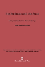 Cover: Big Business and the State: Changing Relations in Western Europe