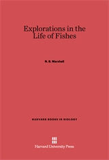 Cover: Explorations in the Life of Fishes in E-DITION