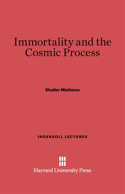 Cover: Immortality and the Cosmic Process, from Harvard University Press