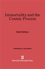 Cover: Immortality and the Cosmic Process