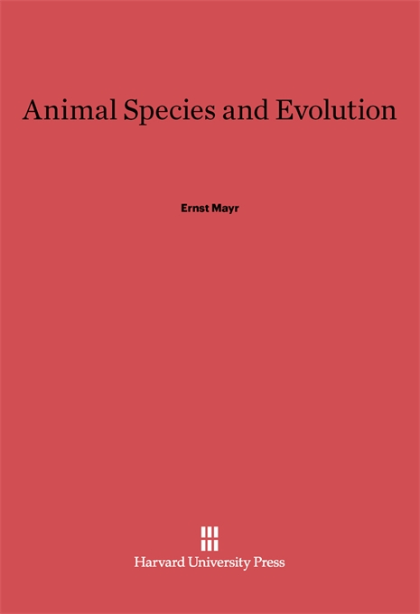 Cover: Animal Species and Evolution, from Harvard University Press