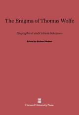 Cover: The Enigma of Thomas Wolfe: Biographical and Critical Selections