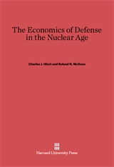 Cover: The Economics of Defense in the Nuclear Age