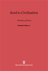 Cover: Seed to Civilization: The Story of Food