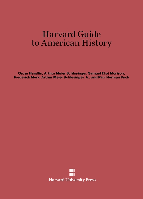 Cover: Harvard Guide to American History, from Harvard University Press