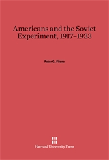 Cover: Americans and the Soviet Experiment, 1917-1933