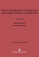 Cover: Views and Reviews in American Literature, History, and Fiction: First Series